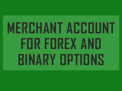 merchant_account_forex_binary_options